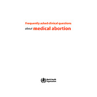 Frequently asked questions about medical abortion
