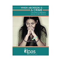 When abortion is a crime