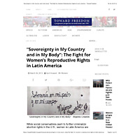Toward Freedom - 'Sovereignty in My Country and in My Body' The Fight for Women's Reproductive Rights in Latin America.pdf